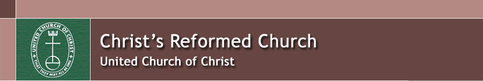 Christ's Reformed Church - United Church of Christ